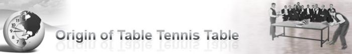 Origin of Table Tennis Table Sport